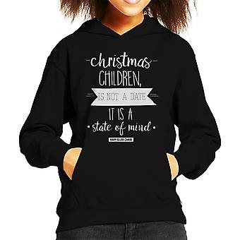 Christmas Is Not A Date Its A State Of Mind Quote Kid's Hooded Sweatshirt