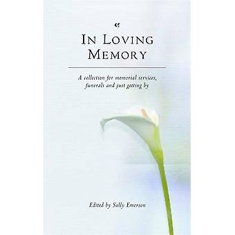 In Loving Memory by Sally Emerson - 9780316725996 Book