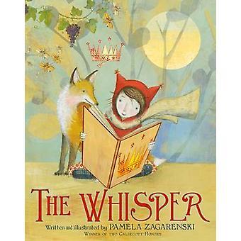 The Whisper by Pamela Zagarenski - 9780544416864 Book