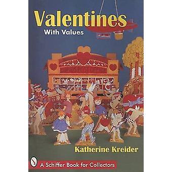 Valentines mit Werten von Katherine Kreider - 9780887409325 Buch