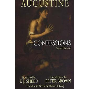 Confessions (2nd Revised edition) by Edmund O. P. Augustine - Peter B