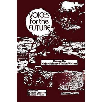 Des voix pour le futur Volume 3 - essais sur la science-fiction Major écrire