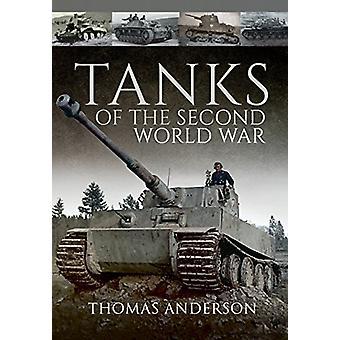 Czołgi II wojny światowej przez Thomas Anderson - 9781473859326 książki