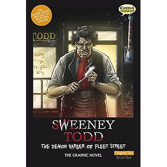 Sweeney Todd the Graphic Novel Original Text - The Demon Barber of Fle
