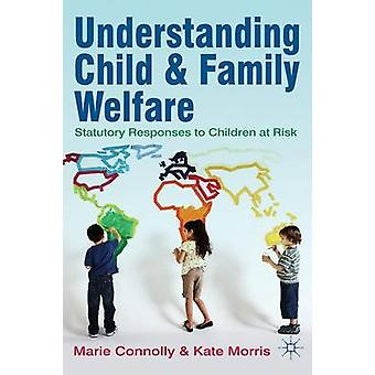 Understanding Child and Family Welfare - Statutory Responses to Childr