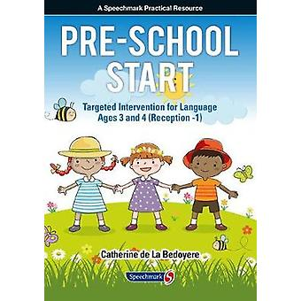 Pre-School Start - Targeted Intervention for Language Ages 3 and 4 (Re
