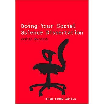 Doing Your Social Science Dissertation by Judith Burnett - 9781412931