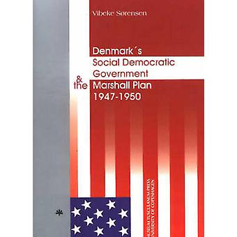 Denmark's Social Democratic Government and the Marshall Plan - 1947-50
