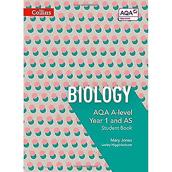 Collins AQA A-level Science - AQA A-level Biology Year 1 and AS Student Book