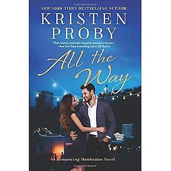All the Way: A Romancing Manhattan Novel (Romancing Manhattan)