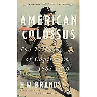 Géant américain: Le triomphe du capitalisme, 1865-1900