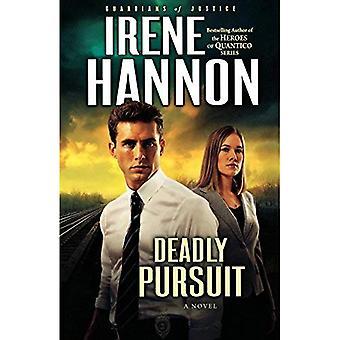 Deadly Pursuit: A Novel