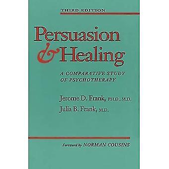 Überzeugungskraft und Heilung 3e: vergleichende Studie der Psychotherapie