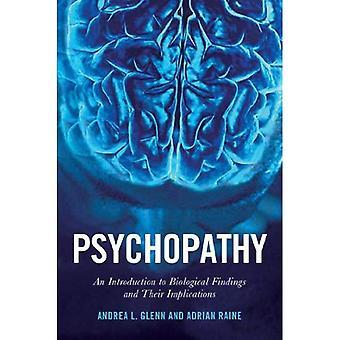 Psykopati: En introduksjon til biologiske funn og deres implikasjoner (psykologi og kriminalitet)