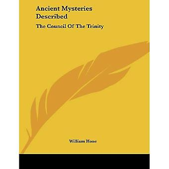 Ancient Mysteries Described: The Council of the Trinity