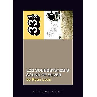 LCD Soundsystem's Sound of Silver (33 1/3)