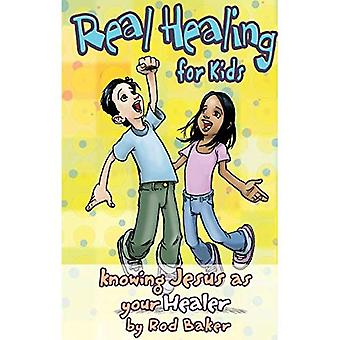 Real Healing for Kids: Knowing Jesus as Your Healer (Real Life (Harrison House))