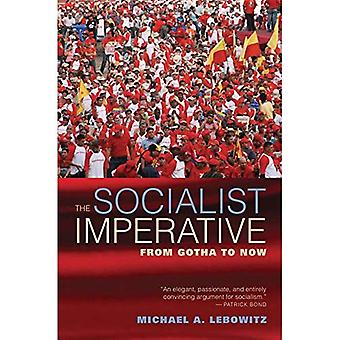 The Socialist Imperative: From Gotha to Now
