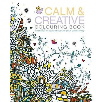 The Calm and Creative Colouring Book (Colouring Books)