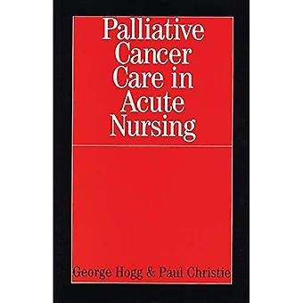 Soins palliatifs Cancer en soins aigus