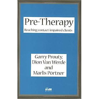Pre-therapy: Reaching Contact Impaired Clients