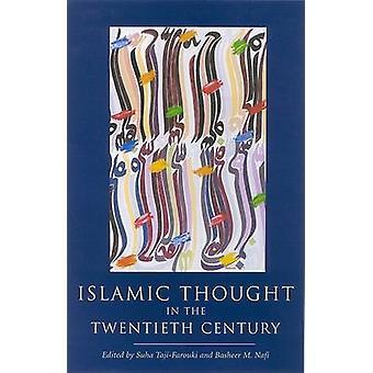 Pensamento islâmico no século XX (nova edição) por Suha Taji-F