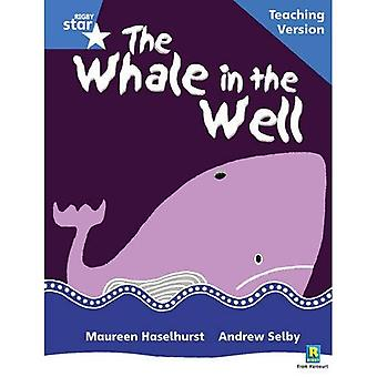 The Whale in the Well: Phonic Guided Reading Blue level (Rigby Star)
