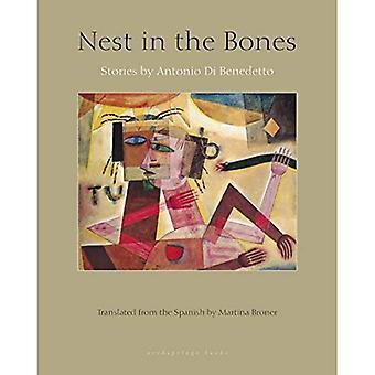 Nest in the Bones: Stories� by Antonio Benedetto