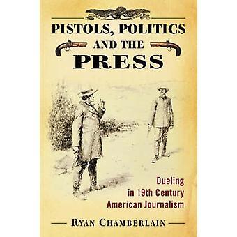 Pistolety - polityka i prasy - pojedynki w XIX wieku amerykański Jo