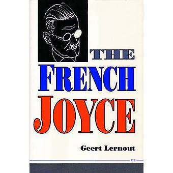 The French Joyce by Geert Lernout - 9780472081806 Book