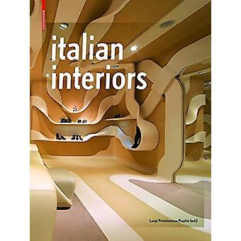 Italian Interiors by Luigi Prestinenza Puglisi - 9783034607520 Book