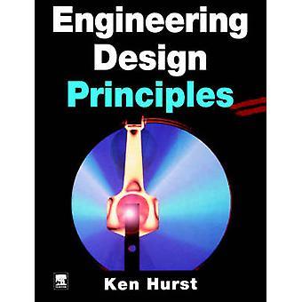 Engineering Designprinzipien von Hurst & Ken