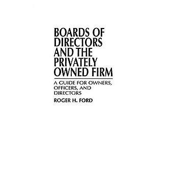 Verwaltungsräte und der Privatbesitz fest eine Anleitung für Besitzer leitende Angestellte und Direktoren von Ford & Roger