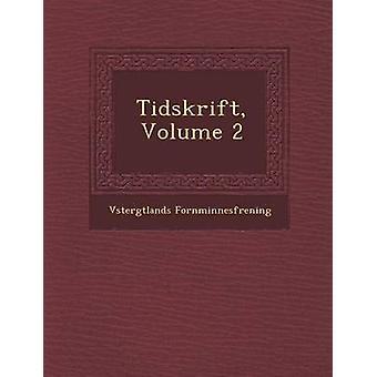 تيدسكريفت المجلد 2 من فورنمينيسفرينينج آند فستيرجتلاندس