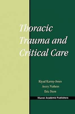 Thoracic Trauma and Critical Care by KarmyJones & Riyad