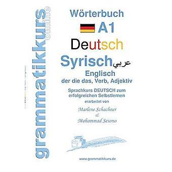 Wrterbuch Deutsch Syrisch Englisch A1 par Abdel Aziz Schachner & Marlene