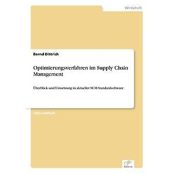 Optimierungsverfahren Im Supply Chain Management durch & Bernd Dittrich