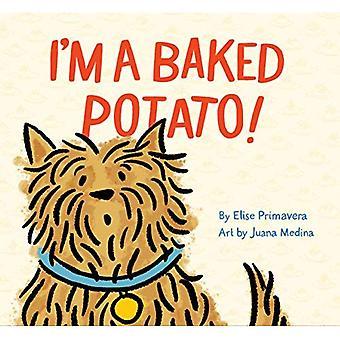 Ich bin ein gebackter Kartoffel!