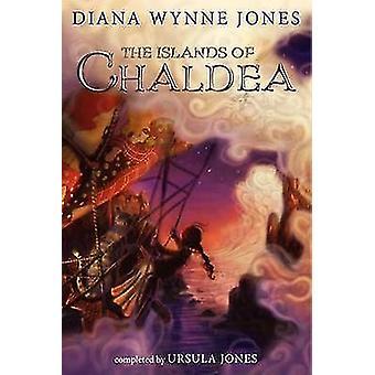 The Islands of Chaldea by Diana Wynne Jones - Ursula Jones - 97800622