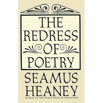 REDRESS OF POETRY PB by Seamus Heaney - 9780374524883 Book