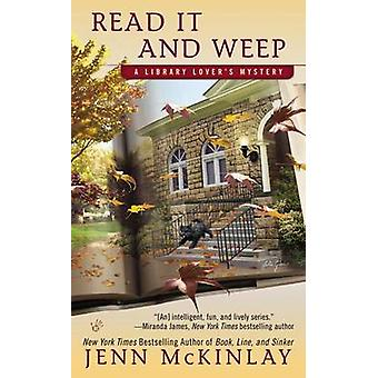 Read It and Weep by Jenn McKinlay - 9780425260722 Book