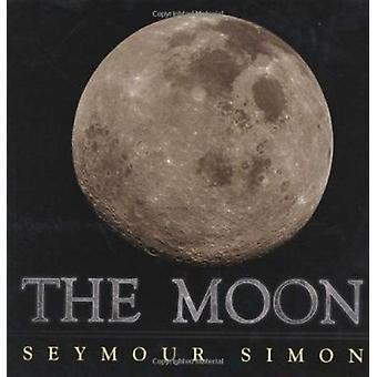 The Moon by Simon - Seymour - 9780689835636 Book