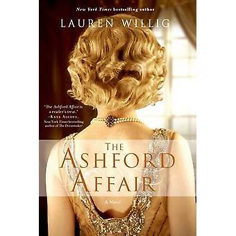 The Ashford Affair by Lauren Willig - 9781250027863 Book