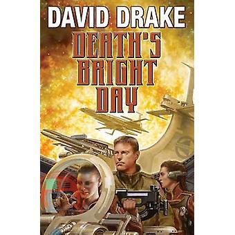 Death's Bright Day by David Drake - 9781476781471 Book