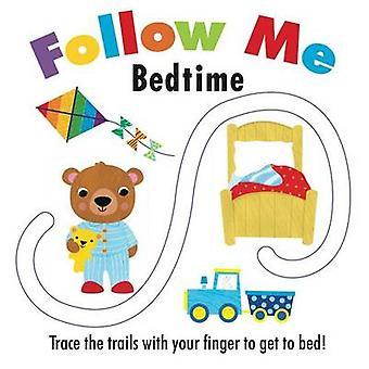 Follow Me - Bedtime by Frankie Jones - Fhiona Galloway - 9781499802672