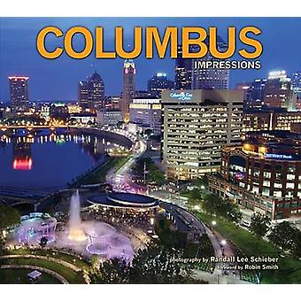 Columbus Impressions by Randall L Schieber - 9781560375135 Book