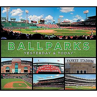 Yesterday and Today Ball Parks by Ltd Publications International - 97