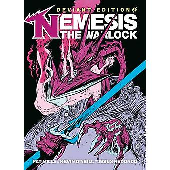 Nemesis The Warlock - Deviant Edition by Pat Mills - Kevin O'Neill - 9