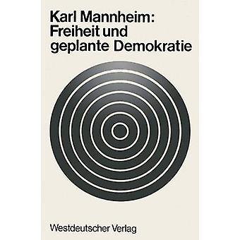 Freiheit und geplante Demokratie by Mannheim & Karl