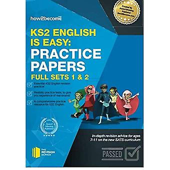 KS2 English is Easy: Practice Papers - Full Sets of KS2 English sample papers and the full marking criteria -...